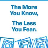 More You Know Less You Fear Blue Squares Background. More you know less you fear text written over blue background vector illustration