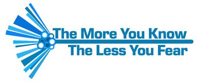 More You Know Less You Fear Blue Graphical Bar. More you know less you fear text written over blue background royalty free illustration