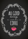 Mornings Start With Coffee Royalty Free Stock Photos