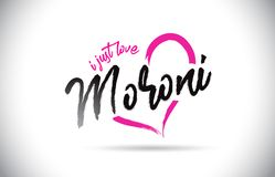 Moroni liebe ich gerade Wort-Text mit handgeschriebenem Guss und rosa Herz-Form stock abbildung
