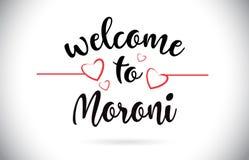 Moroni Welcome To Message Vector-Text mit roten Liebes-Herzen Illus lizenzfreie abbildung