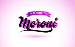 Moroni Welcome zu kreativer Text-handgeschriebenem Guss mit purpurroten rosa Farben entwerfen vektor abbildung