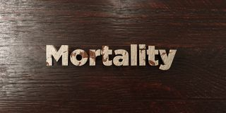 Mortality - grungy wooden headline on Maple  - 3D rendered royalty free stock image. This image can be used for an online website banner ad or a print postcard Stock Photos