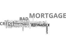 A Mortgage Refinance With Bad Credit The Pros And Cons Word Cloud Stock Photos