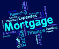 Mortgage Word Shows Home Loan And Debt Royalty Free Stock Photography