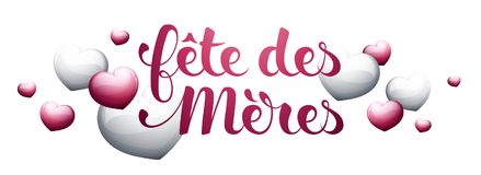 Mother's Day in French : Fête des Mères. Mother's Day in French : Fête des Mères. Vector illustration Stock Images