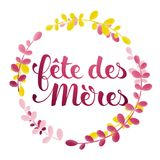 Mother's Day in French : Fête des Mères. Mother's Day in French : Fête des Mères. Vector illustration Stock Photo