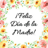 Mother Day card decorated hand drawn watercolor flowers. Lettering title in Spanish Stock Image