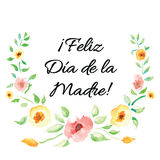Mother Day print decorated hand drawn watercolor flowers. Lettering title in Spanish Stock Photography