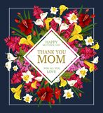 Mother Day Thank You card with spring flower frame. Mother Day Thank You card with spring flower bouquet. Floral frame of daffodil, tulip and calla lily, iris Royalty Free Stock Photo