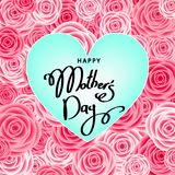 Mother`s day greeting card with roses, lettering and heart. Happy mother`s day greeting card with roses, lettering and heart.  Pink flowers for banners Royalty Free Stock Images
