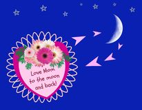 Mother's Day: Love Mom To The Moon & Back Royalty Free Stock Photography