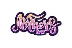 Mother`s Day text isolated on background. Mother`s Day text  isolated on background. Hand drawn lettering as Mother`s day logo, badge, icon. Template for Happy Royalty Free Stock Photo