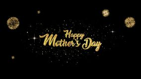 Mothers Day Beautiful golden greeting Text Appearance from blinking particles with golden fireworks background.