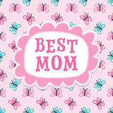 Mothers day or birthday card best mom butterflies Royalty Free Stock Photography