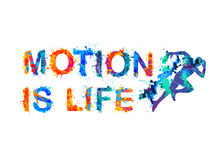 Motion is life. Splash paint. Vector watercolor inscription Stock Photography