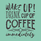 Motivación de la mañana con lema del café Ilustración del vector Fotos de archivo