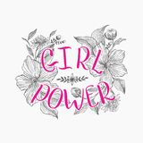 Motivating words for women, against the background of beautiful flowers. Girl power quote. Inspirational quote, feminism quote. Phrase for posters, t-shirts and Royalty Free Stock Image