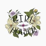 Motivating words for women, against the background of beautiful flowers. Girl power quote. Inspirational quote, feminism quote. Phrase for posters, t-shirts and Stock Photos