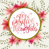 Motivation bright hand drawn moderm calligraphy quote - Grow positive thoughts stock illustration