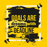 Motivation Business Quote Goals are dreams with deadline. Poster. Design Concept on dark paper. Royalty Free Stock Images