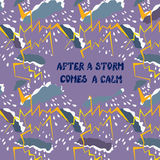 Motivation card of positive thinking. Calm and storm Stock Image