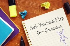 Motivation concept meaning Set Yourself Up for Success with inscription on the page