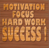 Motivation, focus, hard work, success !. Illustration of wooden letters : Motivation, focus, hard work, success Royalty Free Stock Photo