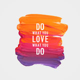 Motivation poster. Do what you love what you do Vector illustration Stock Photography