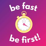 Motivation poster with golden stopwatch. Be Fast, be First. Motivation poster with golden stopwatch on bright gradient background. Be Fast, be First. Concept of stock illustration