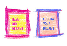 Motivation poster set. Motivation poster set Have big dream and Follow yuor dreams Royalty Free Stock Photos