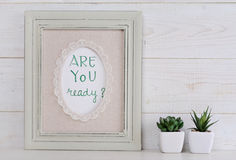 Motivation poster Are you ready? Scandinavian or  shabby chic style. Home interior decoration. Stock Images