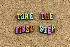 Take first step begin journey. Motivation project completion take first step hardest begin start journey letterpress success successful good best get started royalty free stock photos