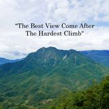 Motivational quotes. Motivation quote The Best View Come After The Hardest Climb with mountain and blue sky view royalty free stock photo