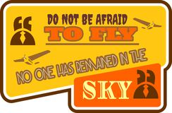 Motivation quote do not be afraid to fly Stock Photo