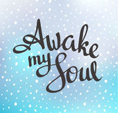 Motivation quote poster - Awake my Soul. royalty free illustration