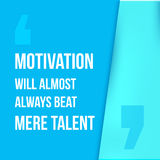 Motivation will always beat mere talent. Simple trendy design. Modern typography background for poster. Royalty Free Stock Images