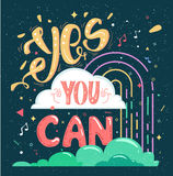 Motivation yes you can, colorful poster Royalty Free Stock Image