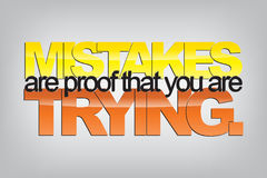 Motivational Background. Mistakes are proof that you are trying. Typography poster. Motivational Background Royalty Free Stock Images