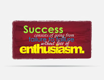 Motivational Background. Success consists of going from failure to failure without loss of enthusiasm. Motivational background. Typography poster Stock Photos