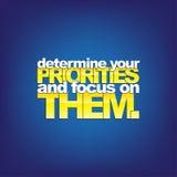 Motivational Background. Determine your Priorities and focus on Them. Motivational background Stock Images