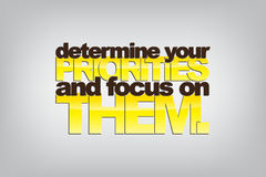 Motivational Background. Determine your priorities and focus on them. Motivational background Royalty Free Stock Image