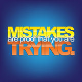 Motivational Background. Mistakes are proof that you are trying. Motivational background Royalty Free Stock Photography