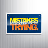 Motivational Background. Mistakes are proof that you are trying. Motivational sign Stock Photography