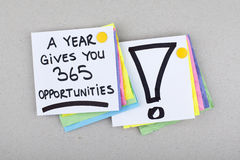 Motivational Business Phrase / A Year Gives You 365 Opportunities Stock Image