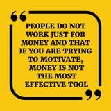 Motivational citationstecken Folket arbetar inte precis för pengar och det om Royaltyfria Bilder