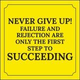 Motivational citationstecken Ge upp aldrig! Fel och kassering Arkivfoto