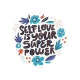 Motivational girl self-esteem quote illustration. Self love is your superpower lettering, typography. Encouraging message, phrase t-shirt print, banner with royalty free illustration