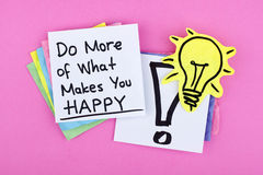 Motivational Inspirational Phrase Note Message / Do More of What Makes You Happy Stock Photography