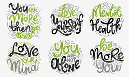 Inspirational quotes for Mental Health Day. Motivational and Inspirational quotes sets for Mental Health Day. You are more then your illness, love yourself royalty free illustration